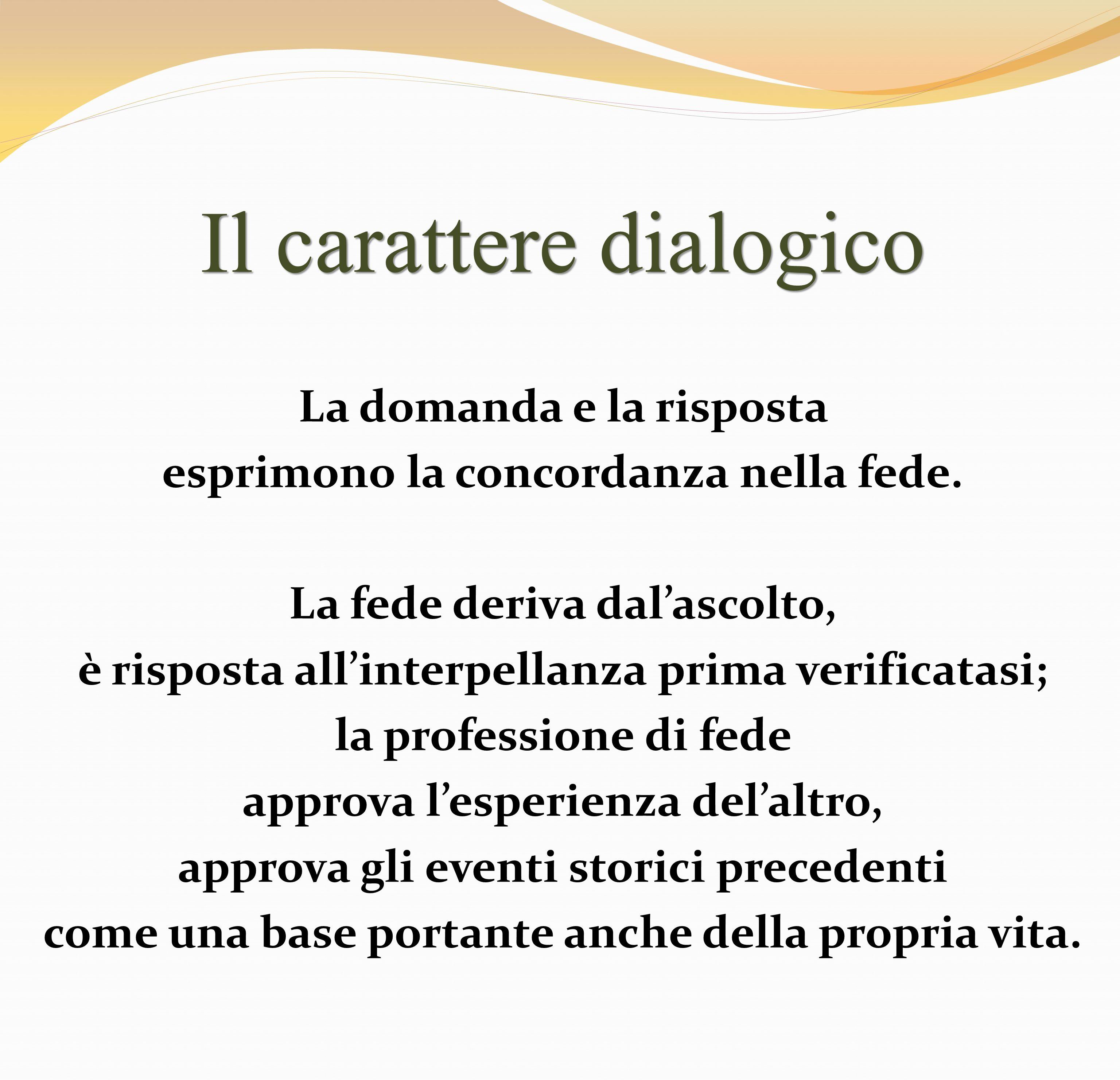 Il carattere dialogico