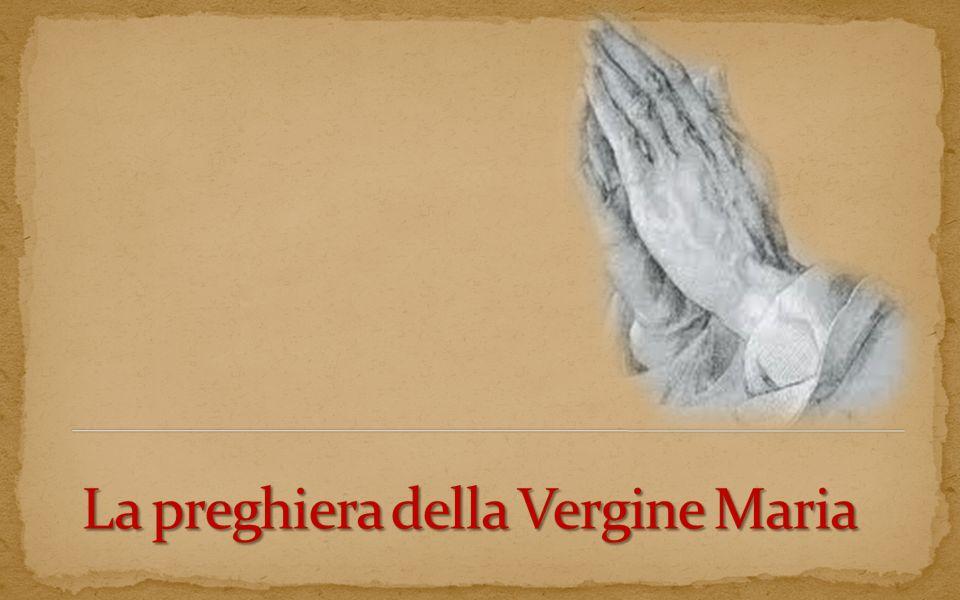 La preghiera della Vergine Maria