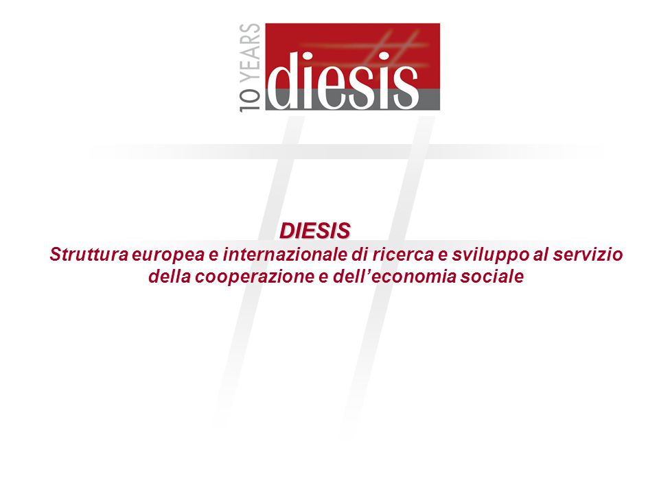 DIESIS Struttura europea e internazionale di ricerca e sviluppo al servizio della cooperazione e dell'economia sociale.