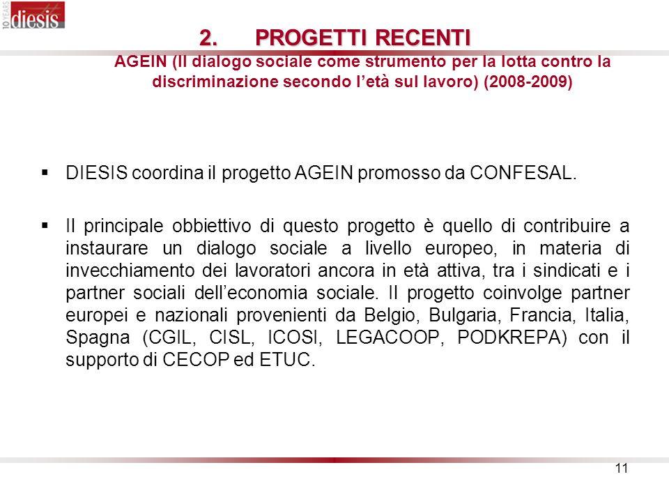 PROGETTI RECENTI AGEIN (Il dialogo sociale come strumento per la lotta contro la discriminazione secondo l'età sul lavoro) (2008-2009)