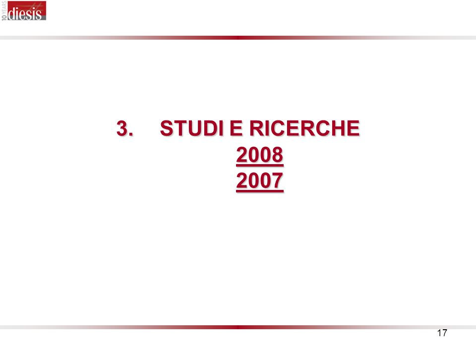 STUDI E RICERCHE 2008 2007