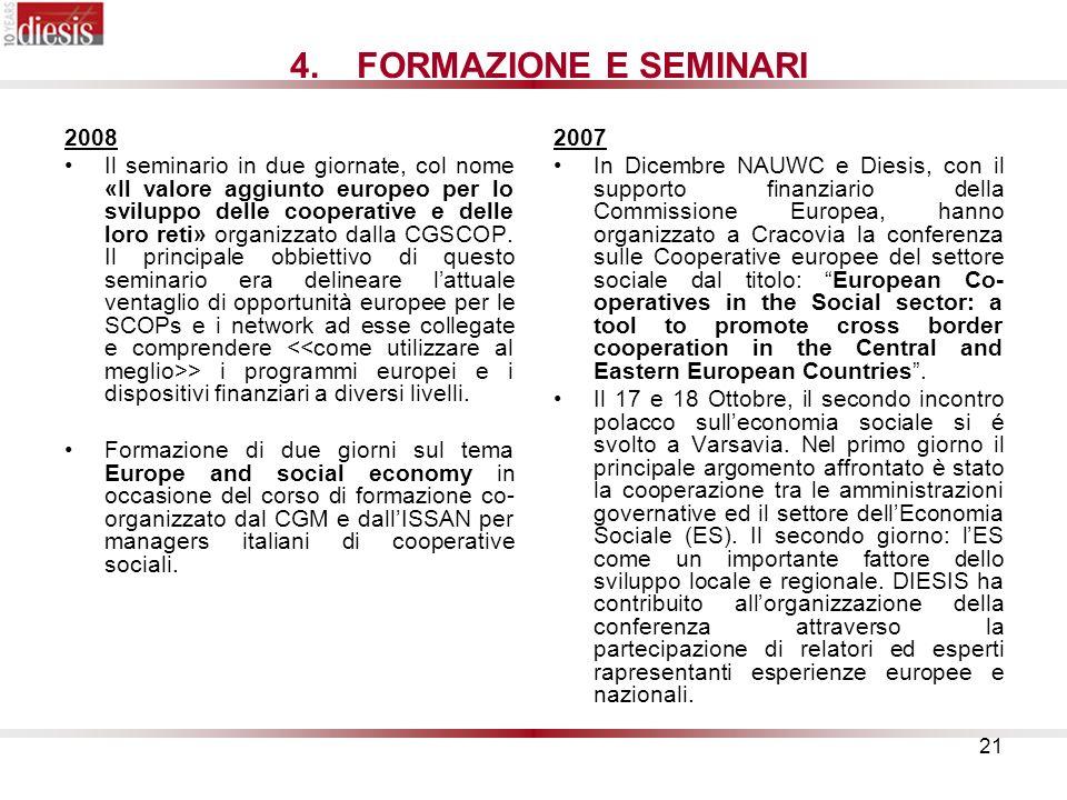 FORMAZIONE E SEMINARI 2008.