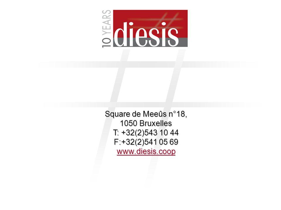Square de Meeûs n°18, 1050 Bruxelles T: +32(2)543 10 44 F:+32(2)541 05 69 www.diesis.coop