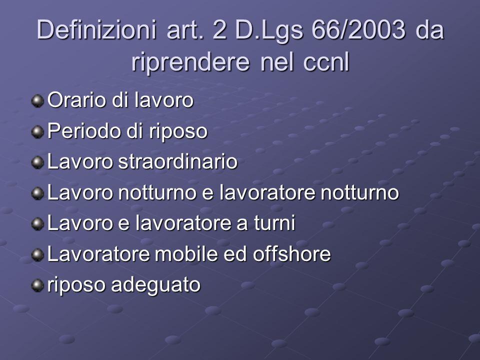 Definizioni art. 2 D.Lgs 66/2003 da riprendere nel ccnl