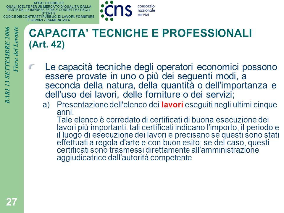 CAPACITA' TECNICHE E PROFESSIONALI (Art. 42)