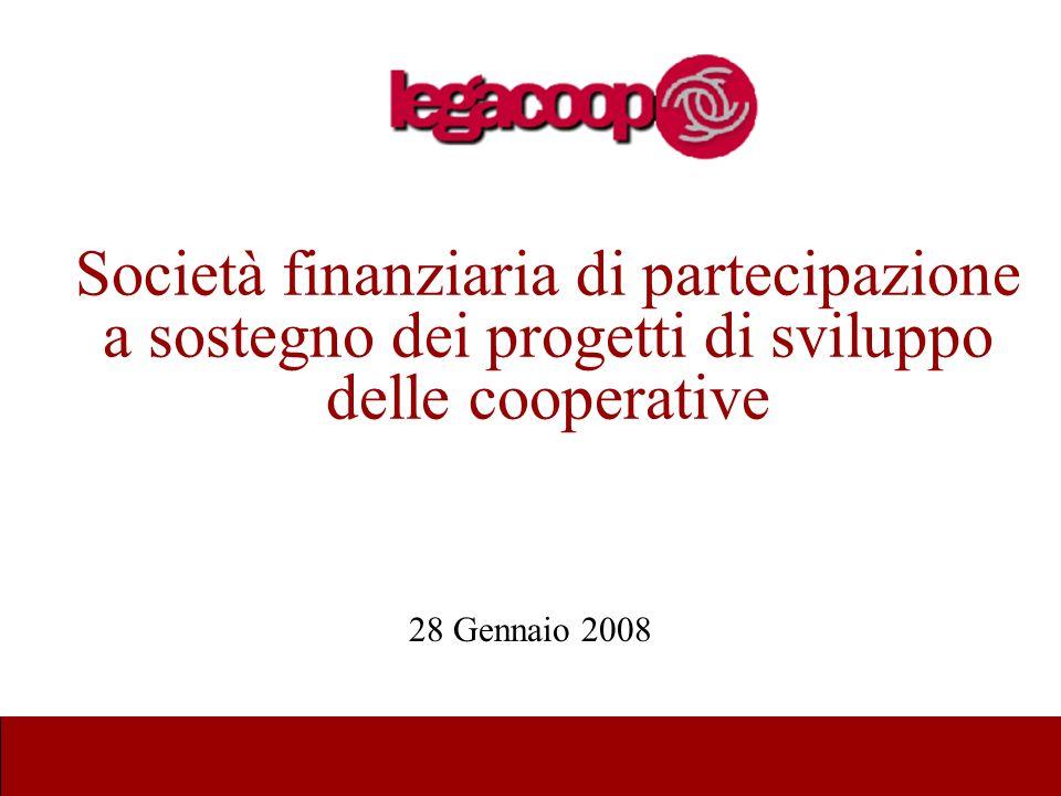 Società finanziaria di partecipazione a sostegno dei progetti di sviluppo delle cooperative