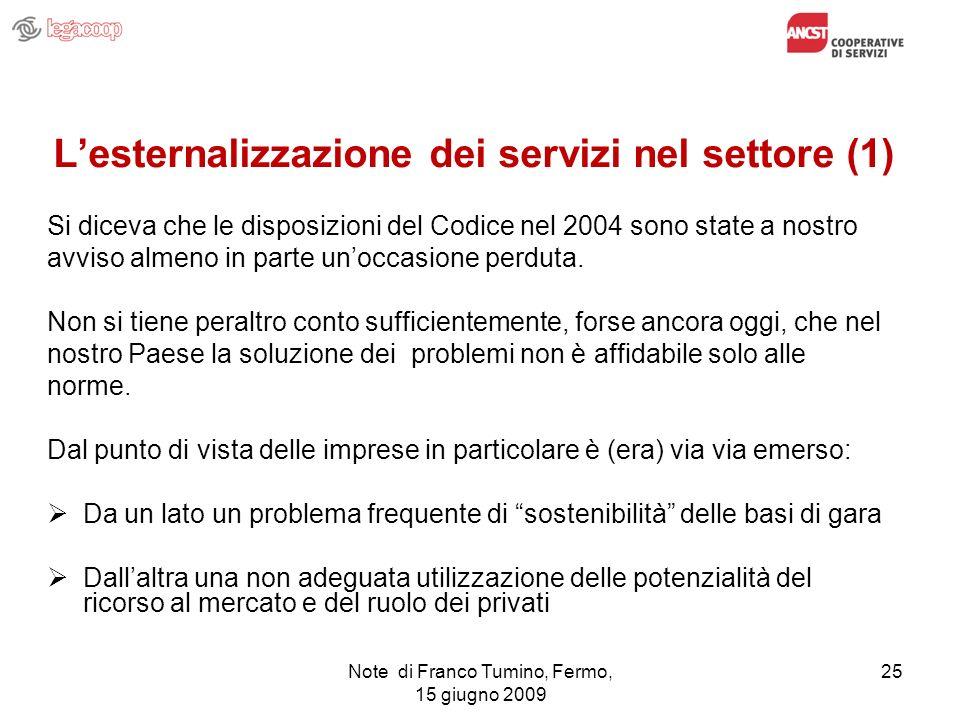 L'esternalizzazione dei servizi nel settore (1)