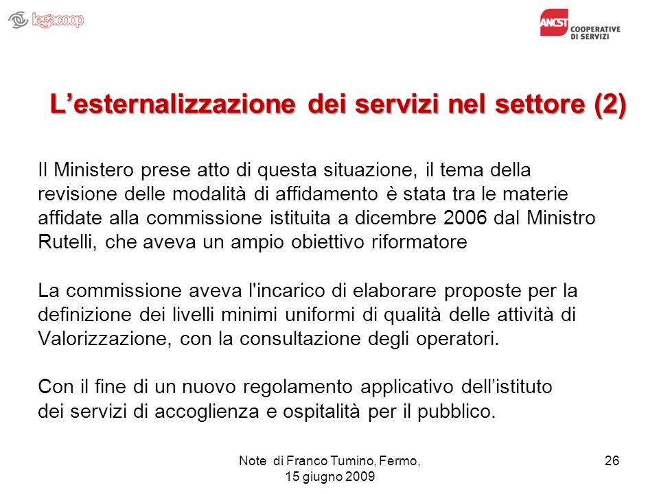 L'esternalizzazione dei servizi nel settore (2)