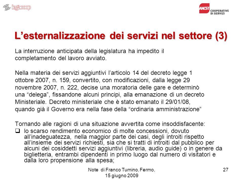 L'esternalizzazione dei servizi nel settore (3)