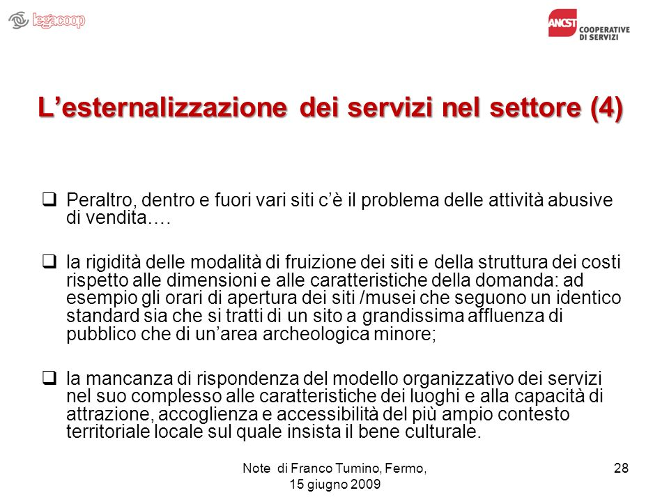 L'esternalizzazione dei servizi nel settore (4)