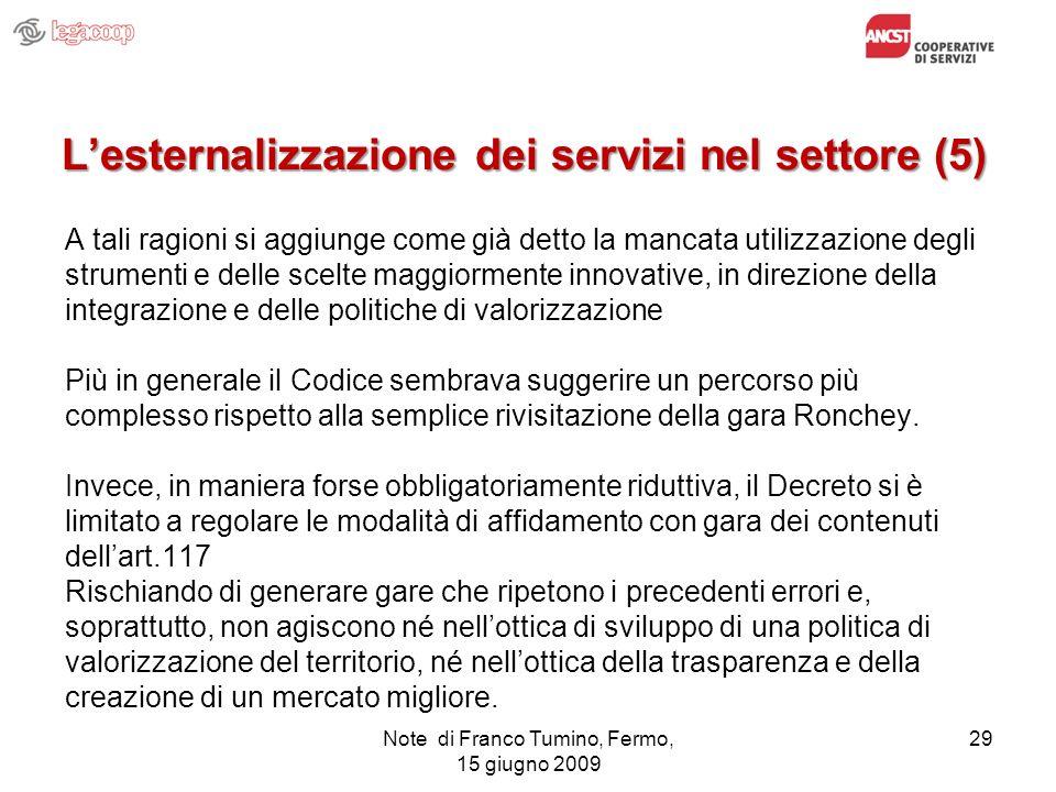 L'esternalizzazione dei servizi nel settore (5)