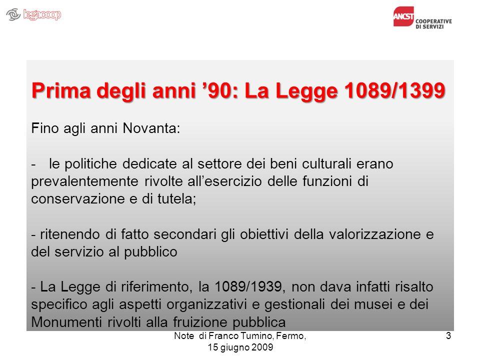 Prima degli anni '90: La Legge 1089/1399