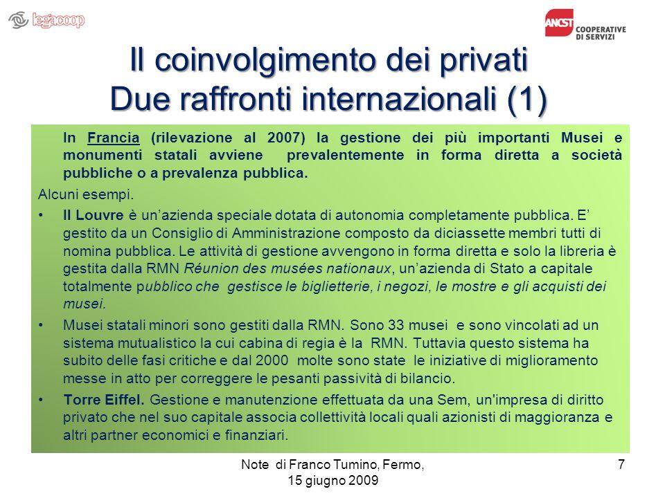 Il coinvolgimento dei privati Due raffronti internazionali (1)