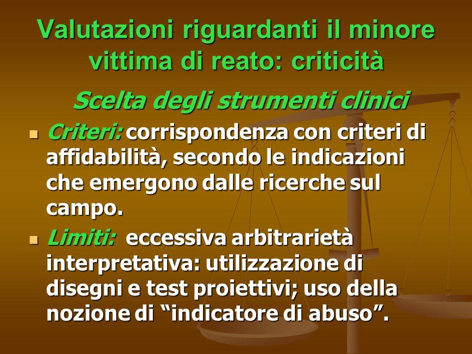 Valutazioni riguardanti il minore vittima di reato: criticità