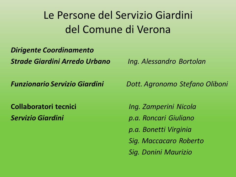 Le Persone del Servizio Giardini del Comune di Verona