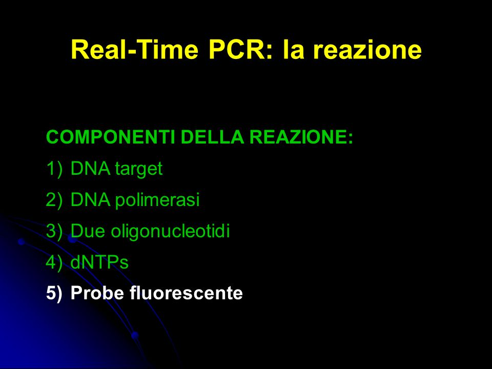 Real-Time PCR: la reazione