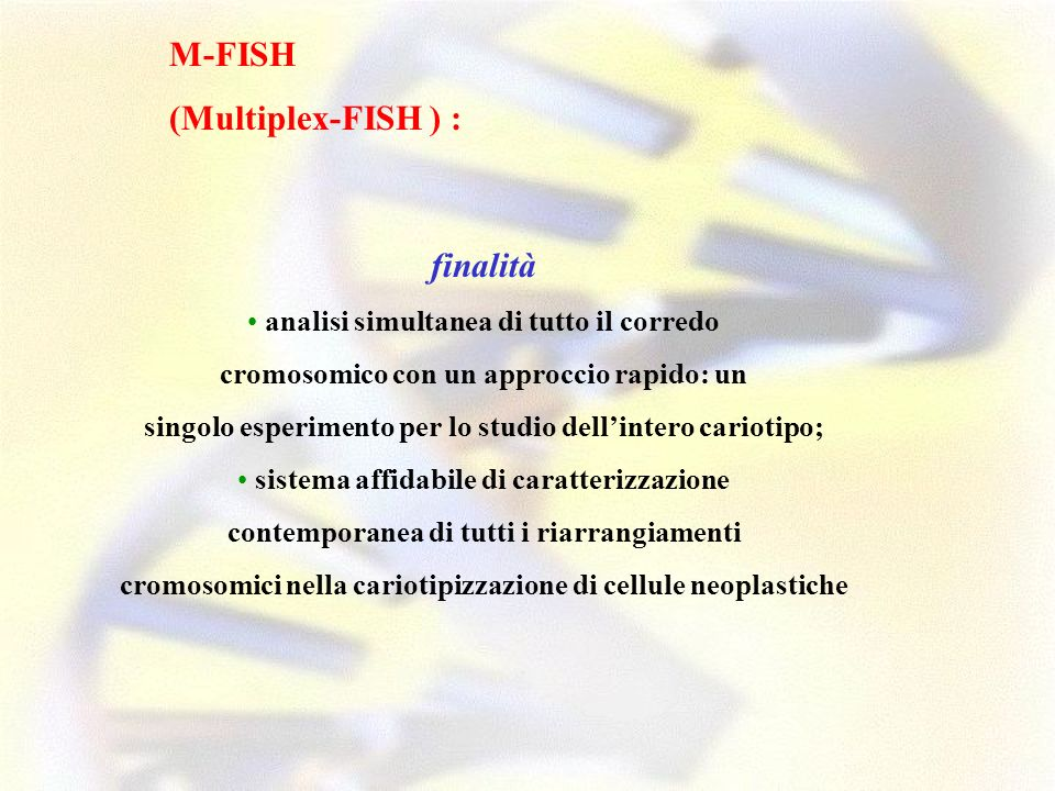 M-FISH (Multiplex-FISH ) : finalità