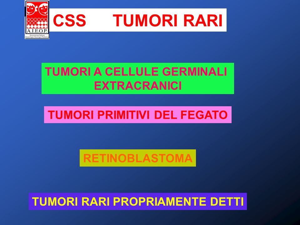 CSS TUMORI RARI TUMORI A CELLULE GERMINALI EXTRACRANICI