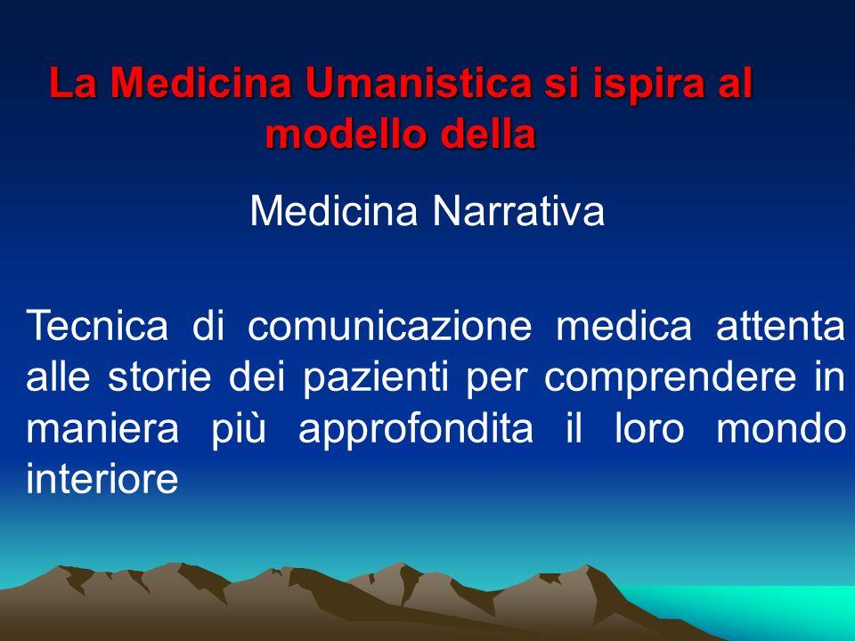 La Medicina Umanistica si ispira al modello della