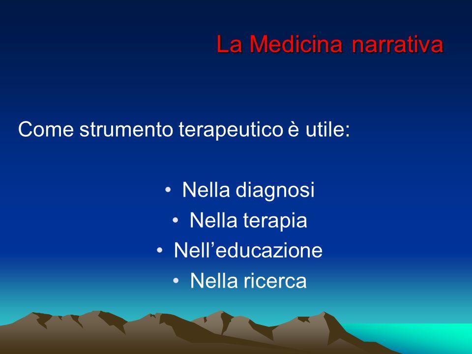 La Medicina narrativa Come strumento terapeutico è utile:
