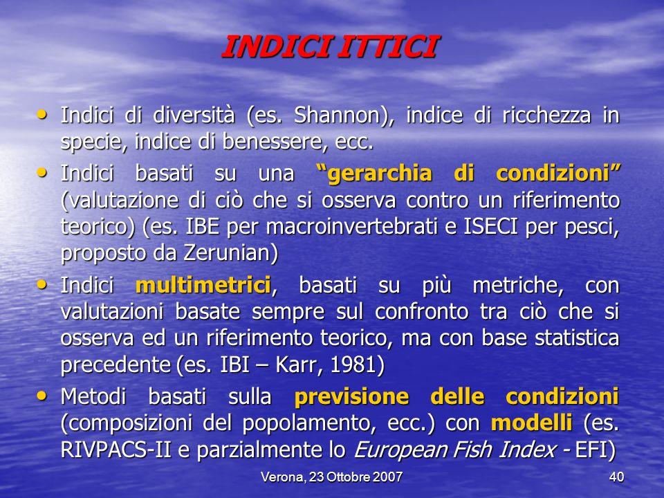 INDICI ITTICI Indici di diversità (es. Shannon), indice di ricchezza in specie, indice di benessere, ecc.