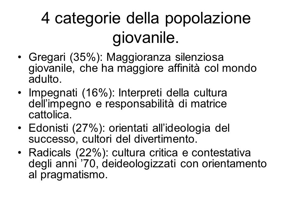 4 categorie della popolazione giovanile.