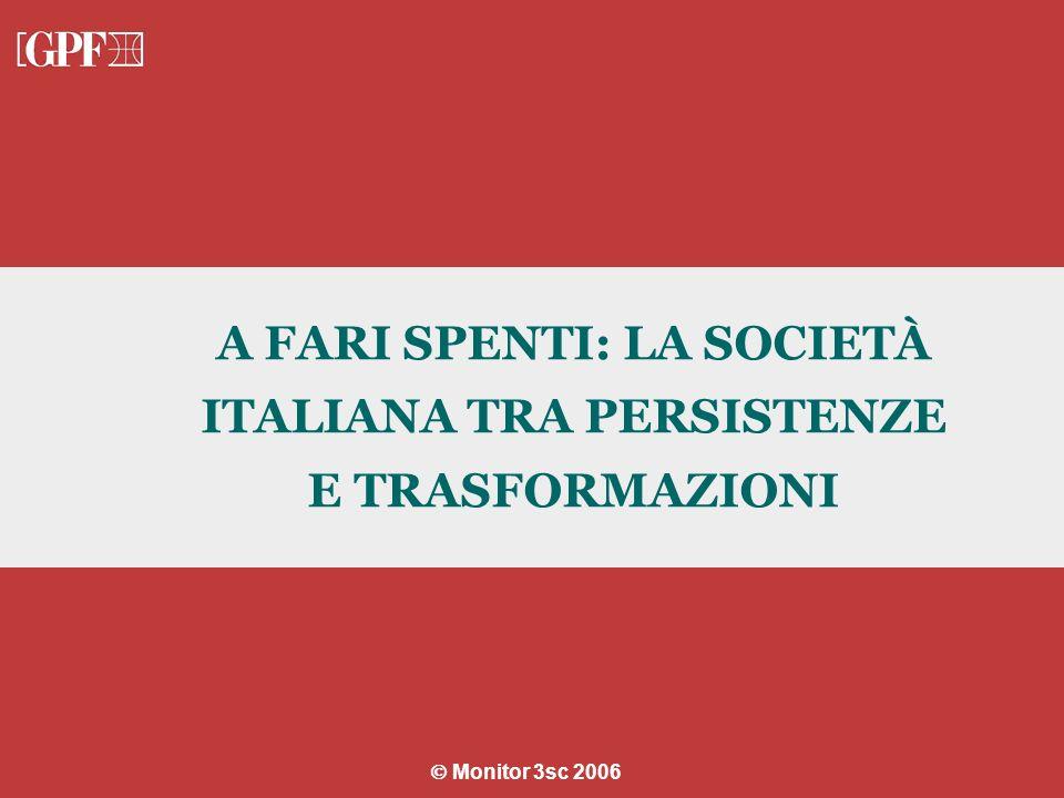 A FARI SPENTI: LA SOCIETÀ ITALIANA TRA PERSISTENZE E TRASFORMAZIONI