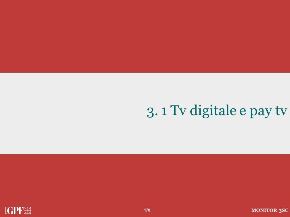 1 Tv digitale e pay tv