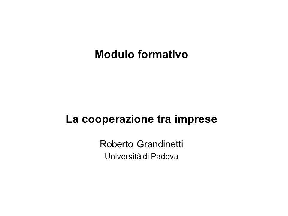 La cooperazione tra imprese Roberto Grandinetti Università di Padova