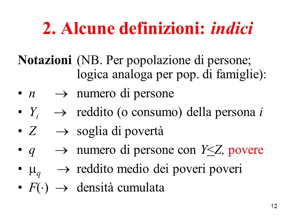 2. Alcune definizioni: indici