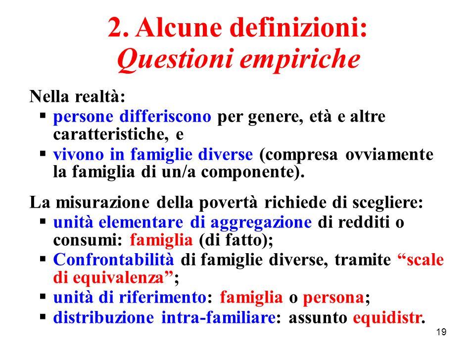 2. Alcune definizioni: Questioni empiriche