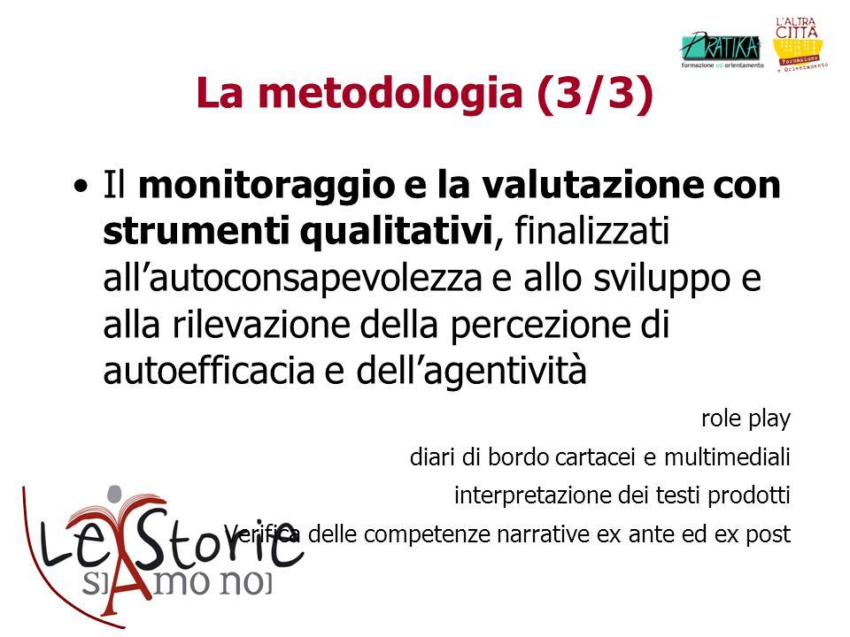 La metodologia (3/3)