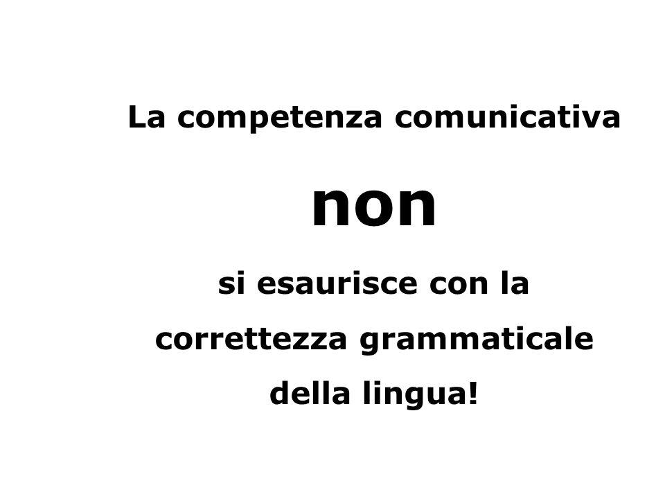non La competenza comunicativa