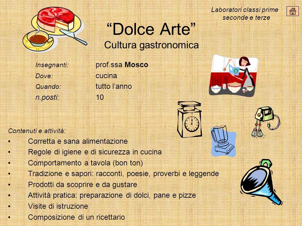 Dolce Arte Cultura gastronomica