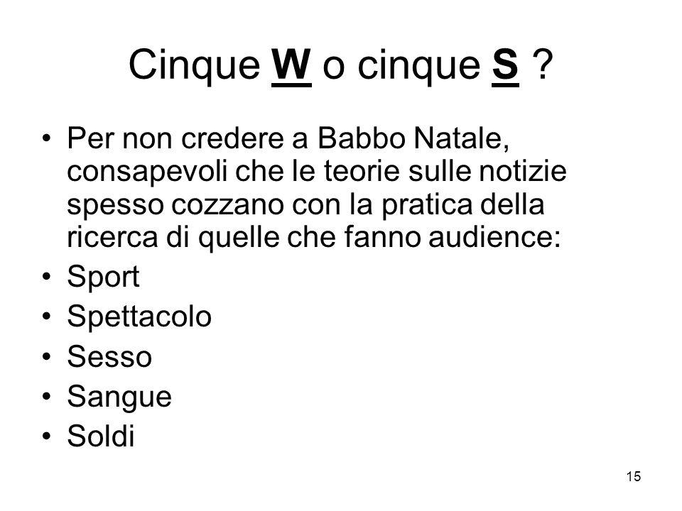 Cinque W o cinque S