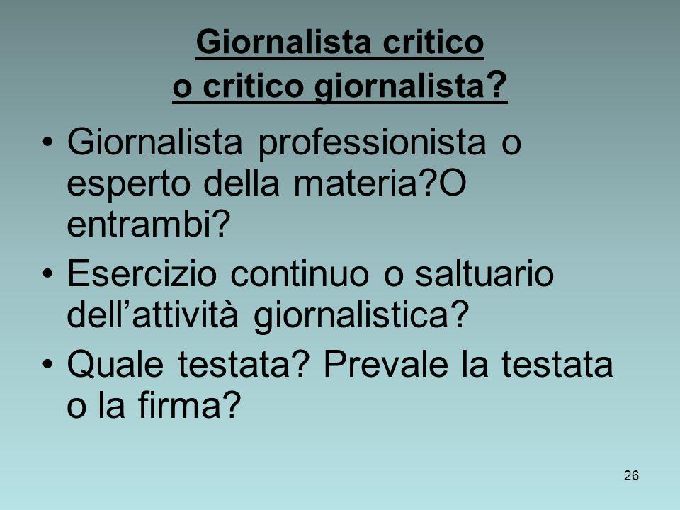 Giornalista critico o critico giornalista