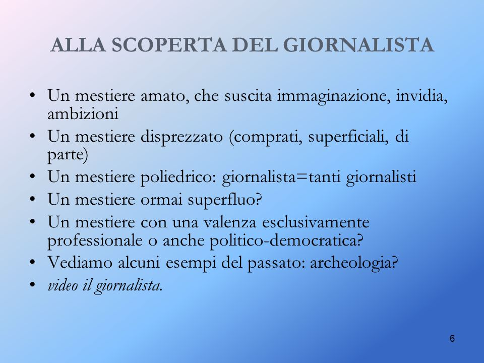 ALLA SCOPERTA DEL GIORNALISTA