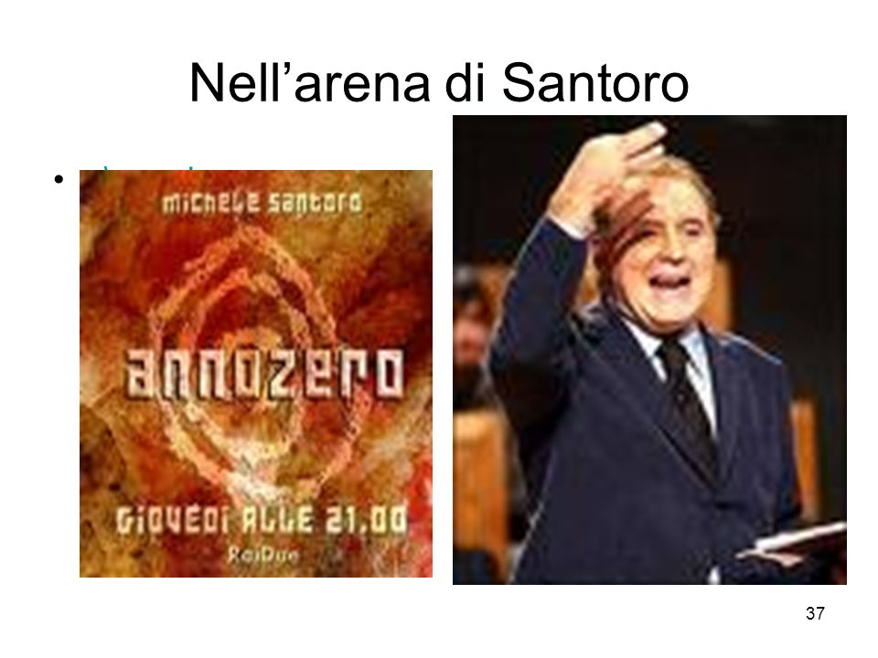 Nell'arena di Santoro ..\zero.jpg ..\santoro.jpg