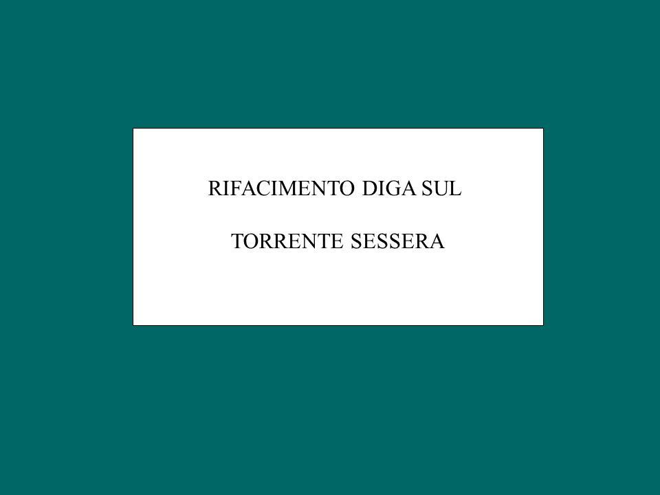 RIFACIMENTO DIGA SUL TORRENTE SESSERA