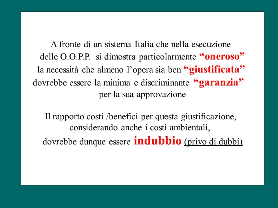 A fronte di un sistema Italia che nella esecuzione