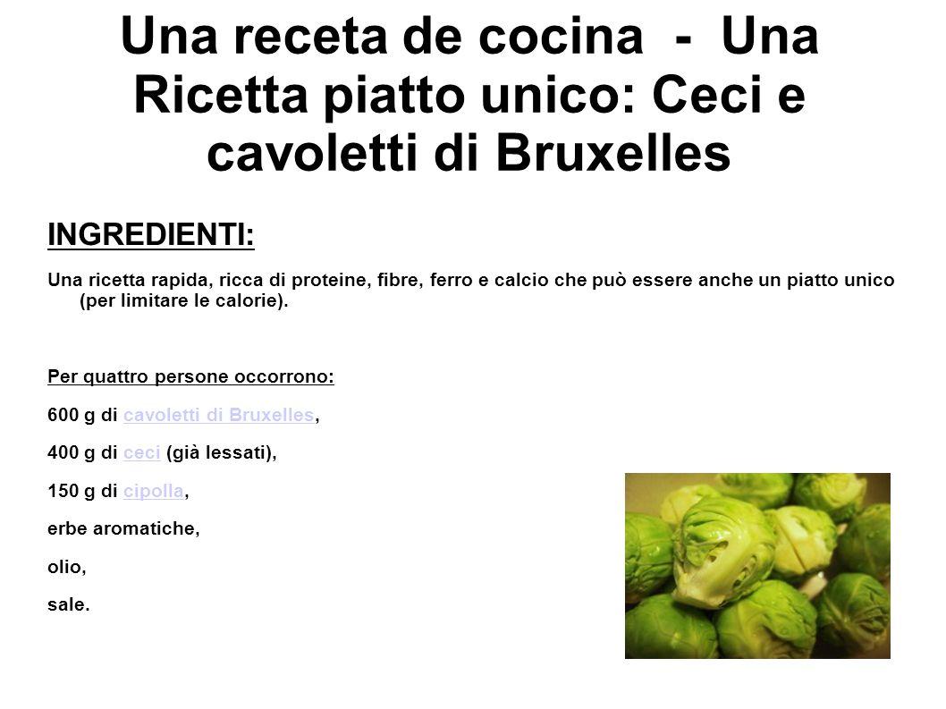 Una receta de cocina - Una Ricetta piatto unico: Ceci e cavoletti di Bruxelles