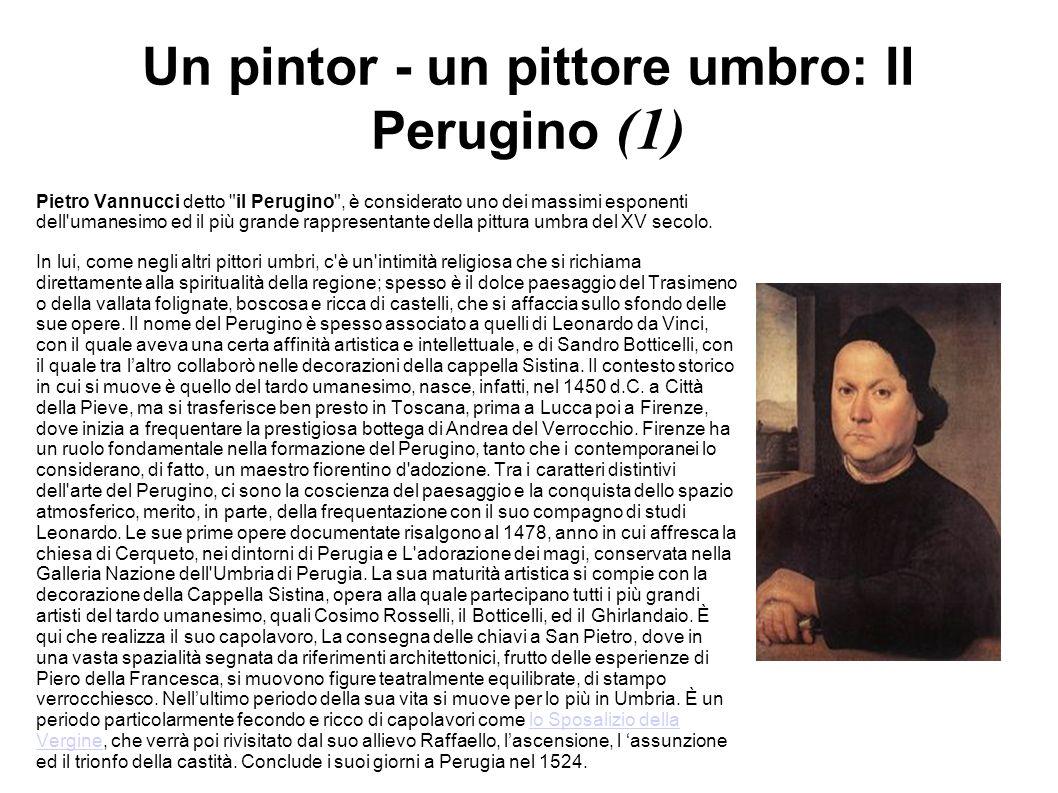 Un pintor - un pittore umbro: Il Perugino (1)