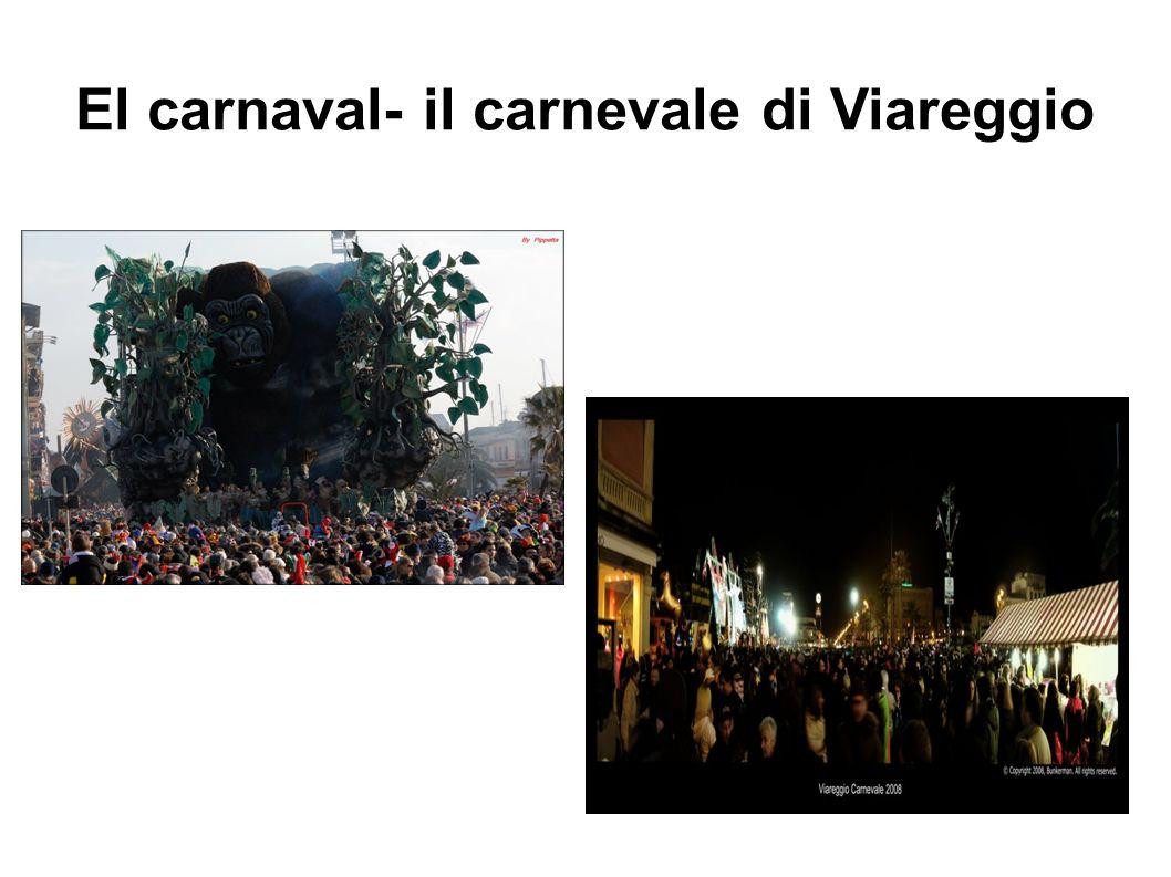 El carnaval- il carnevale di Viareggio