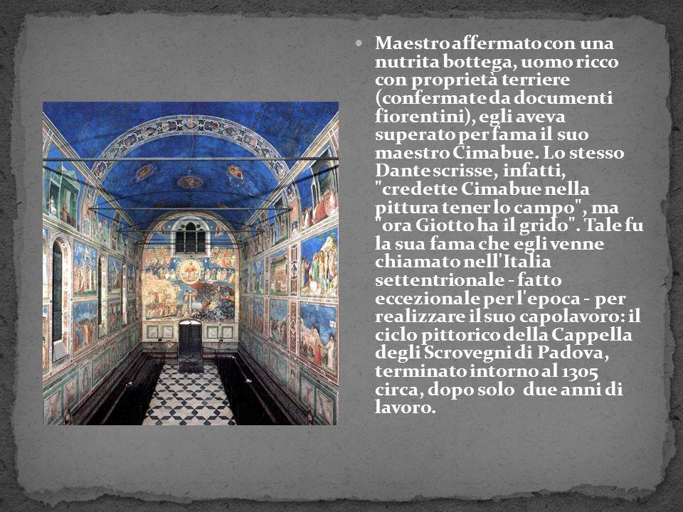 Maestro affermato con una nutrita bottega, uomo ricco con proprietà terriere (confermate da documenti fiorentini), egli aveva superato per fama il suo maestro Cimabue.
