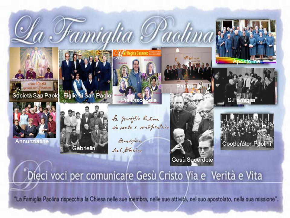 Apostoline Pastorelle. Società San Paolo. Figlie di San Paolo. Pie Discepole. S.Famiglia. Annunziatine.