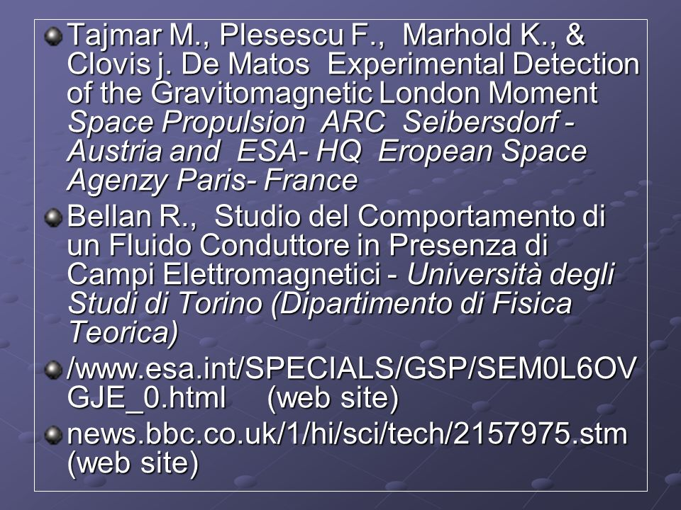 Tajmar M. , Plesescu F. , Marhold K. , & Clovis j