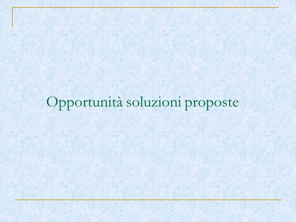 Opportunità soluzioni proposte