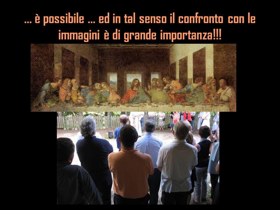 … è possibile … ed in tal senso il confronto con le immagini è di grande importanza!!!