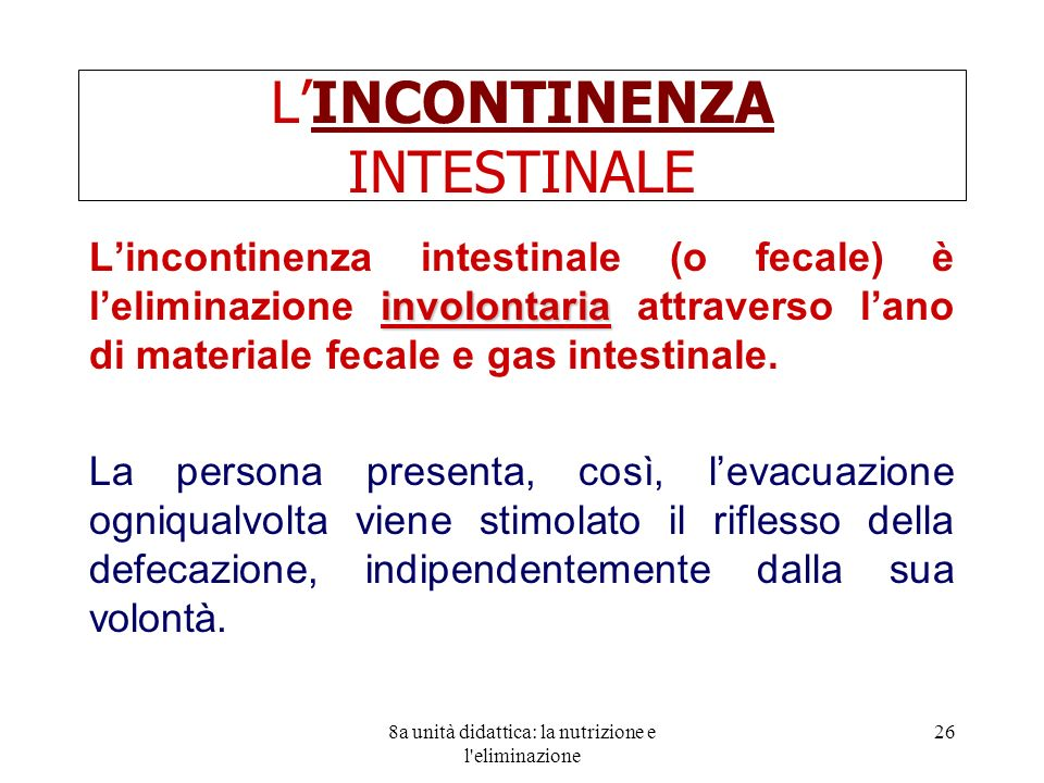 L'INCONTINENZA INTESTINALE