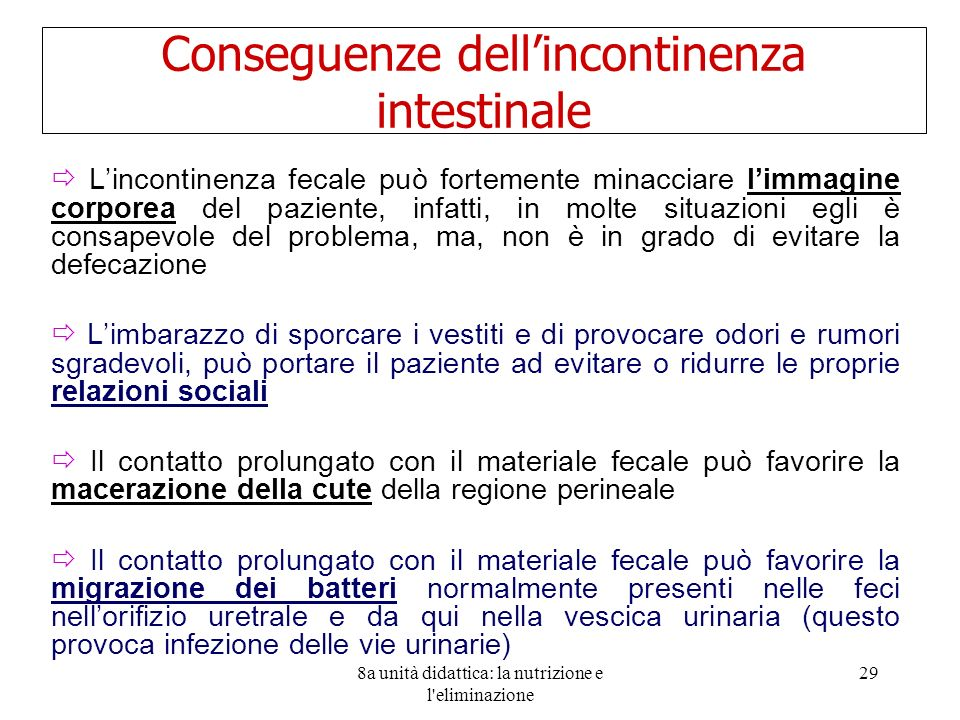 Conseguenze dell'incontinenza intestinale